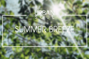 Urban Soul x Spotify | Summer Breeze