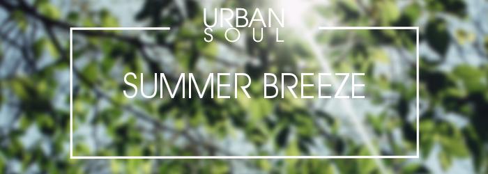 Urban Soul - Summer Breeze Spotify playlist